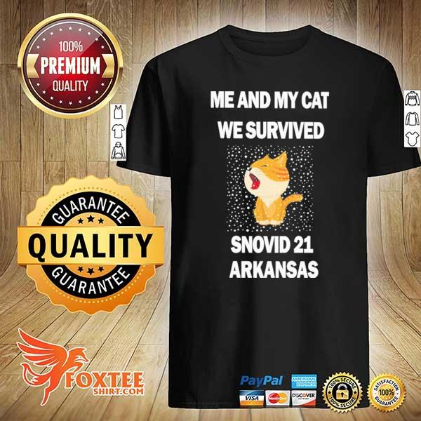 Me And My Cat We Survived Snovid 21 Arkansas Shirt
