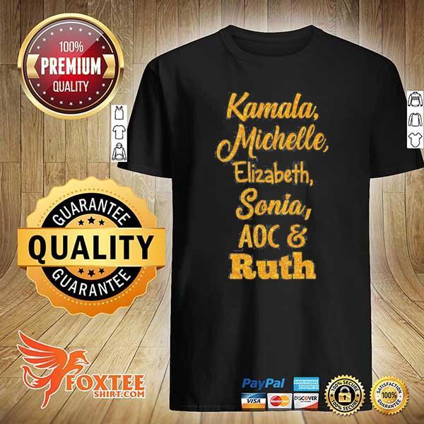 Badass powerful women kamala michelle rbg elizabeth and sonia feminist shirt