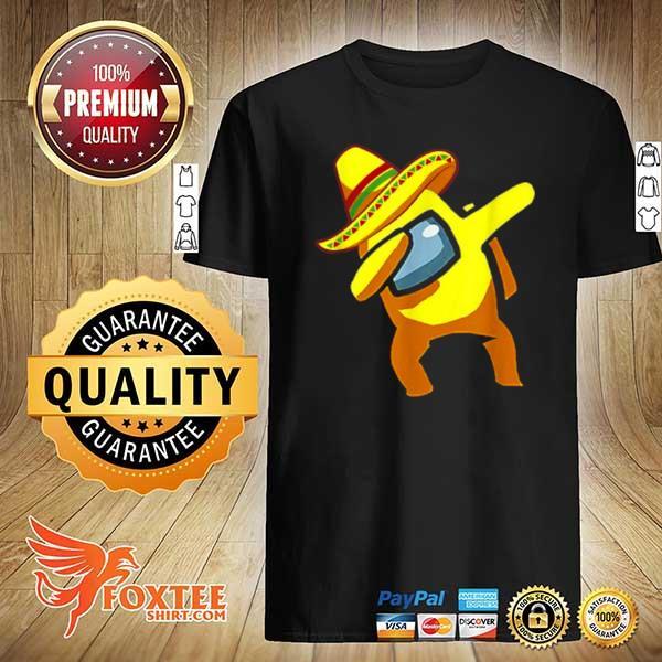 Awesome dabbing among us cinco de mayo mexican shirt