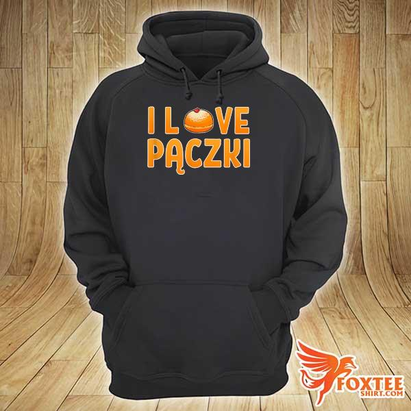 Awesome i love paczki doughnut polish foodie poland donut polska hoodie