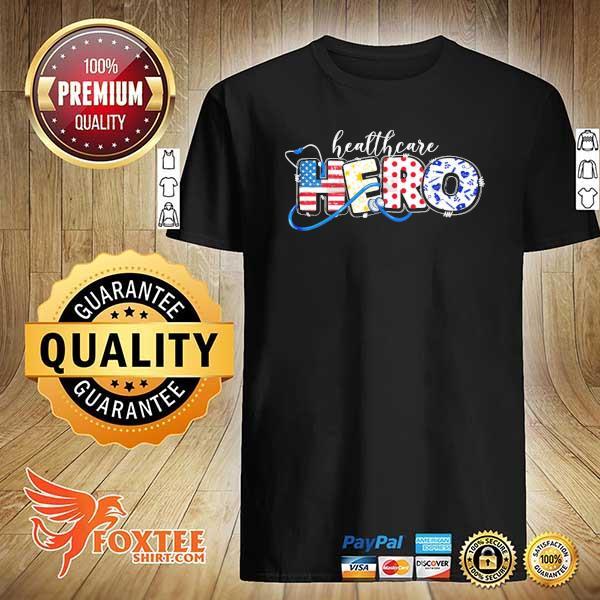 Healthcare hero nurse shirt