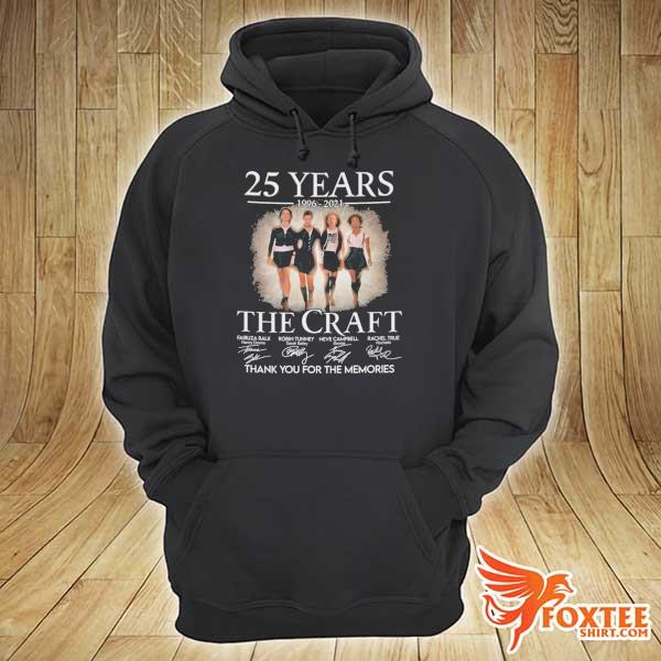Original 25 years 1996 - 2021 the craft signatures thank you for the memories hoodie