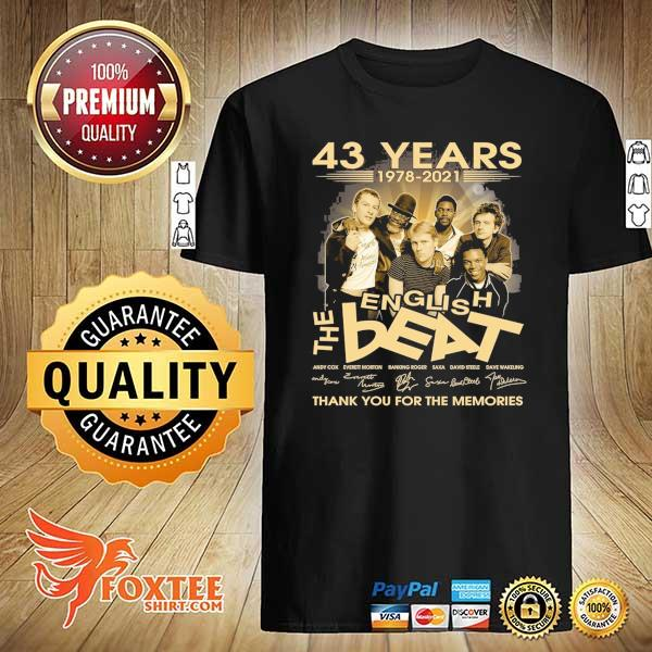 Original 43 years 1978 - 2021 english the beat andy cow everett morton signature thank you for the memories shirt