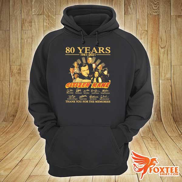 Original 80 years 1941 - 2021 citizen kane orson welles paul stewart signatures thank you for the memories hoodie