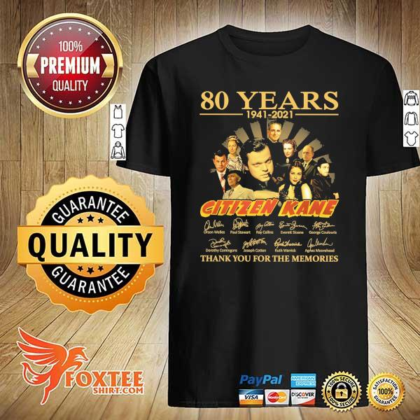 Original 80 years 1941 - 2021 citizen kane orson welles paul stewart signatures thank you for the memories shirt