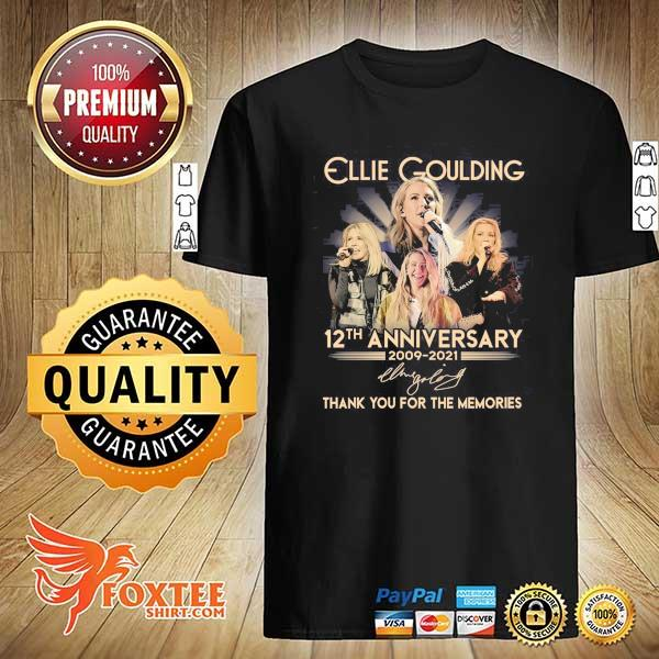 Original ellie goulding 12th anniversary 2009 - 2021 signature thank you for the memories shirt