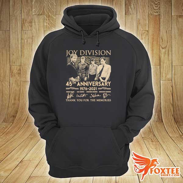 Original joy division 45th anniversary 1976 - 2021 peter hook ian curtis signatures thank you for the memories hoodie