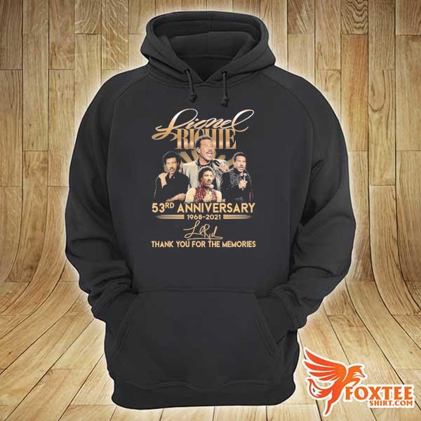 Original lionel richie 58rd anniversary 1968 - 2021 signature thank you for the memories hoodie