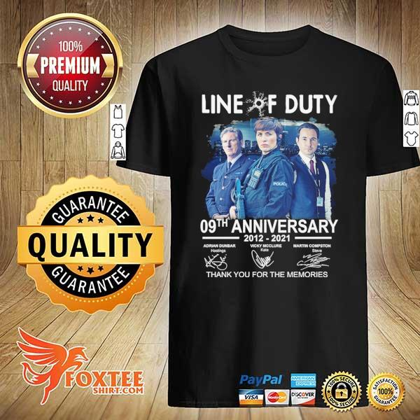 Original live of duty 09th anniversary 2021 - 2021 adrian dunbar vicky mcclure martin compston signatures thank you for the memories shirt