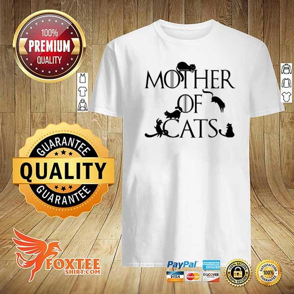 Original mother of cats game of thrones shirt