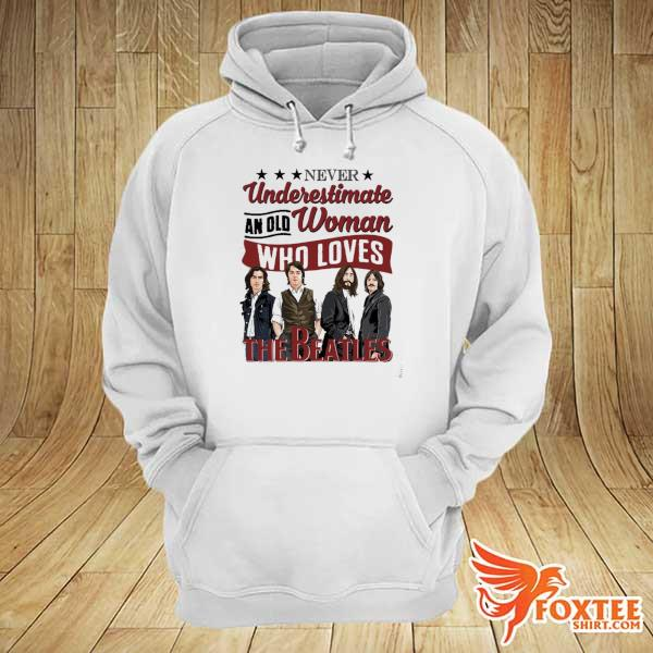 Original never underestimate an old woman who loves the beatles hoodie