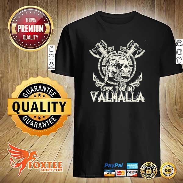 Original see you in valhalla viking vintage shirt