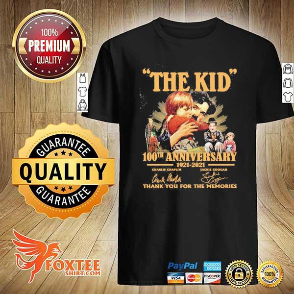 Original the kid 100th anniversary 1921 - 2021 charlie chaplin jackie coogan signatures thank you for the memories shirt