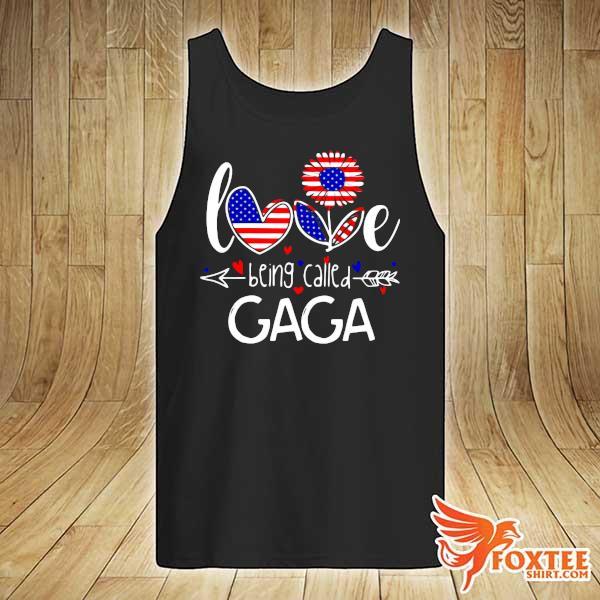 Love Being Called American Sunflower - Gaga Shirt tank-top
