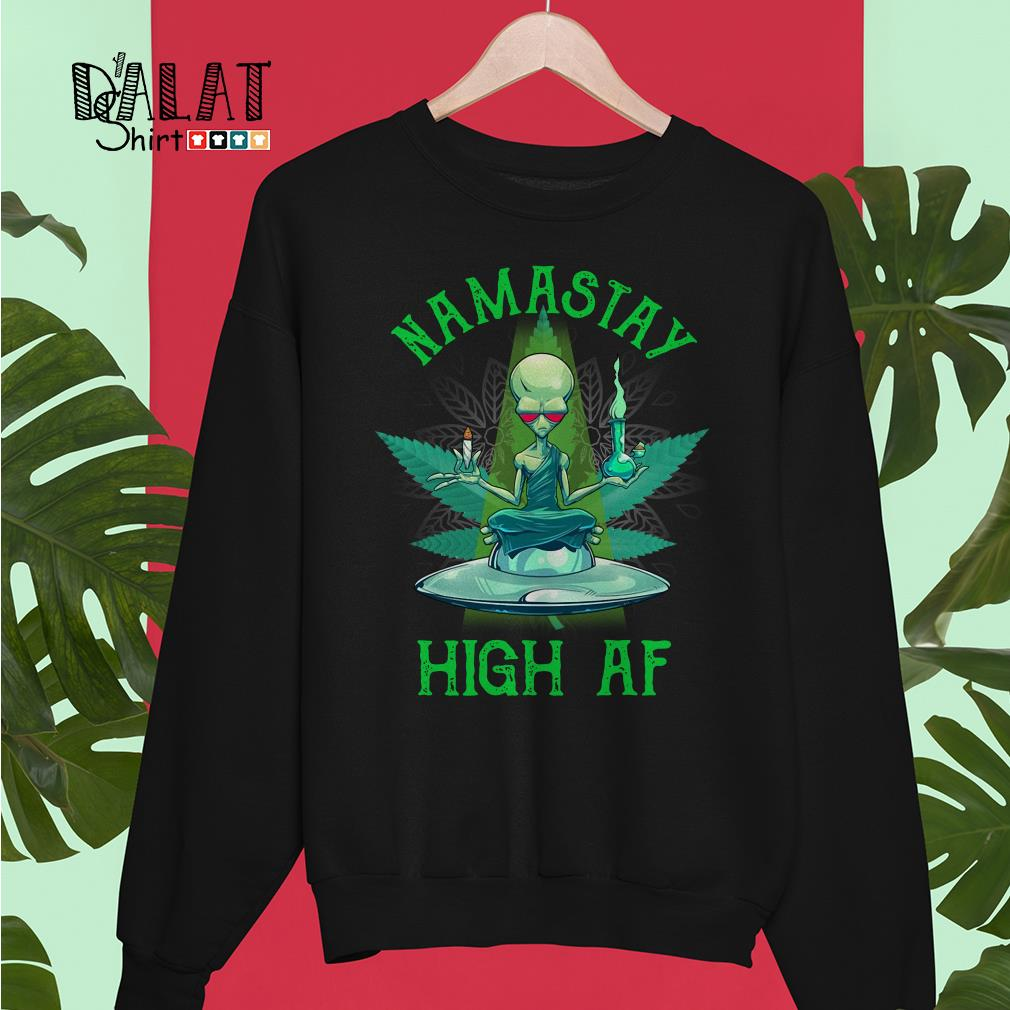 Alien yoga namastay high af Sweater