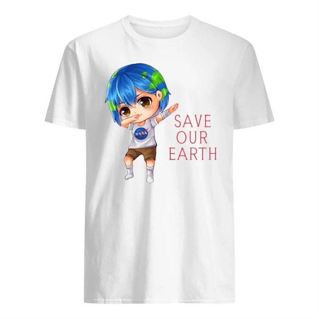 Earth Chan Save Our Earth Dabbing Shirt