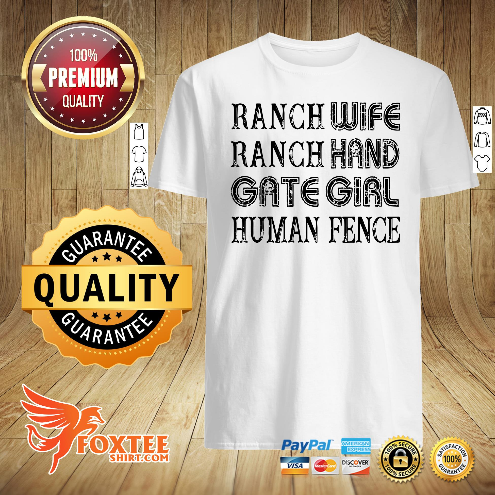 Ranch Wife Ranch Hand Gate Girl Human Fence Shirt