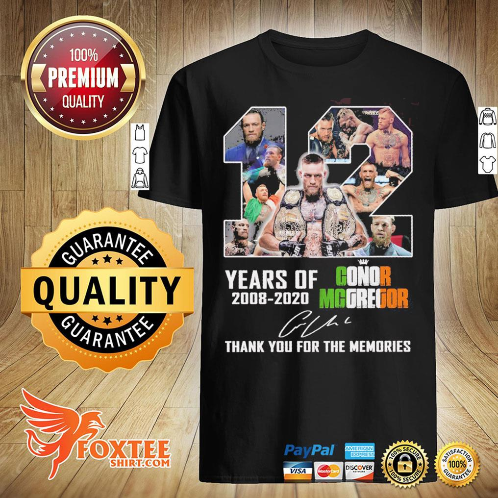 12 Years Of Conor Mcgregor 2008-2020 Signature Thank You For The Memories Shirt