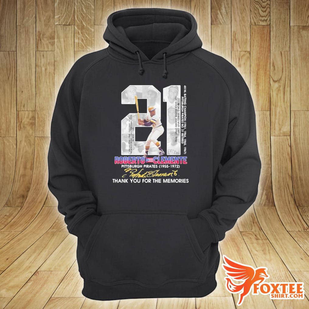 21 Roberto Clemente Pittsburgh Pirates Signature Thank You For The Memories Shirt hoodie