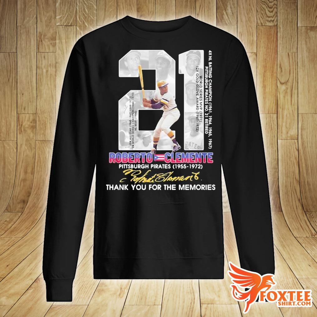 21 Roberto Clemente Pittsburgh Pirates Signature Thank You For The Memories Shirt sweater