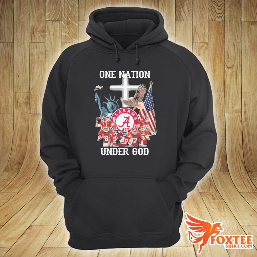 America Alabama Crimson Tide One Nation Under God Shirt hoodie