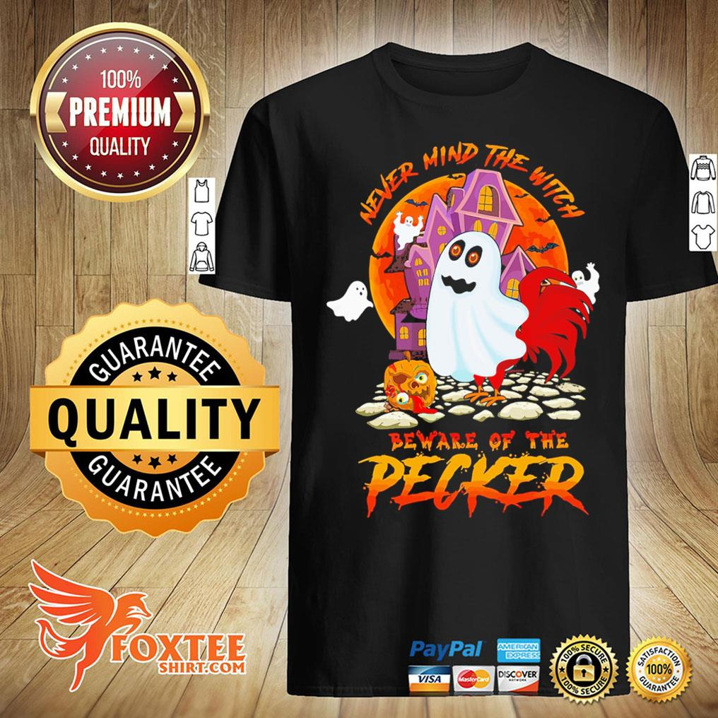 Never Mind The With Beware Of The Pecker Halloween Pet Shirt