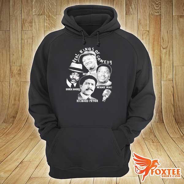 Real Kings Of Comedy Redd Foxx Robin Harris Bernie Mac Richard Pryor Shirt hoodie