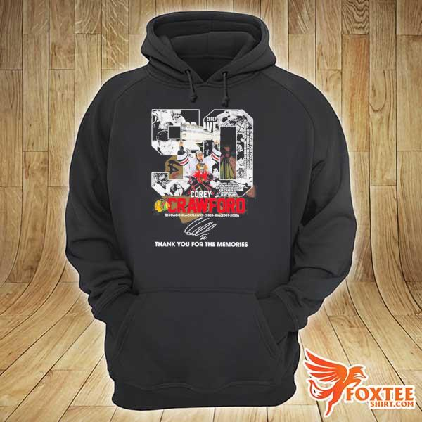 50 COREY CRAWFORD CHICAGO BLACKHAWKS 2005-2020 THANK YOU FOR THE MEMORIES SIGNATURE SHIRT hoodie
