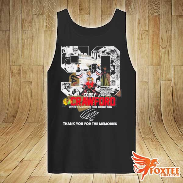 50 COREY CRAWFORD CHICAGO BLACKHAWKS 2005-2020 THANK YOU FOR THE MEMORIES SIGNATURE SHIRT tank-top