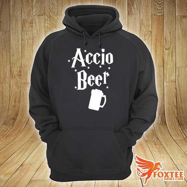 Accio Beer Shirt St. Patricks Day Movie Lover Drinking Gift Shirt hoodie