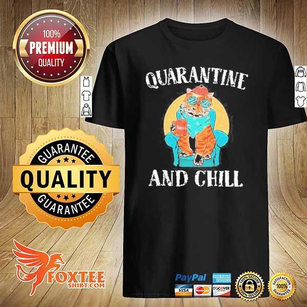 GOOD CAT QUARANTINE AND CHILL 2020 T-SHIRT
