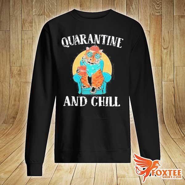 GOOD CAT QUARANTINE AND CHILL 2020 T-SHIRT sweater