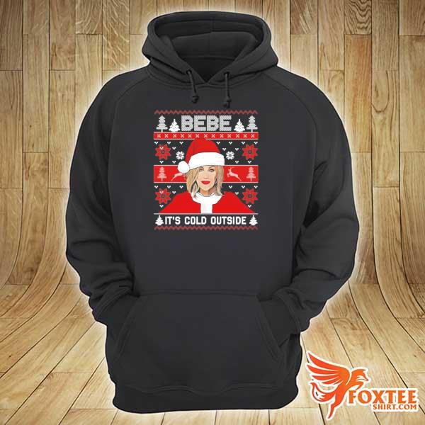 2020 bebe it's cold outside ugly christmas sweats hoodie