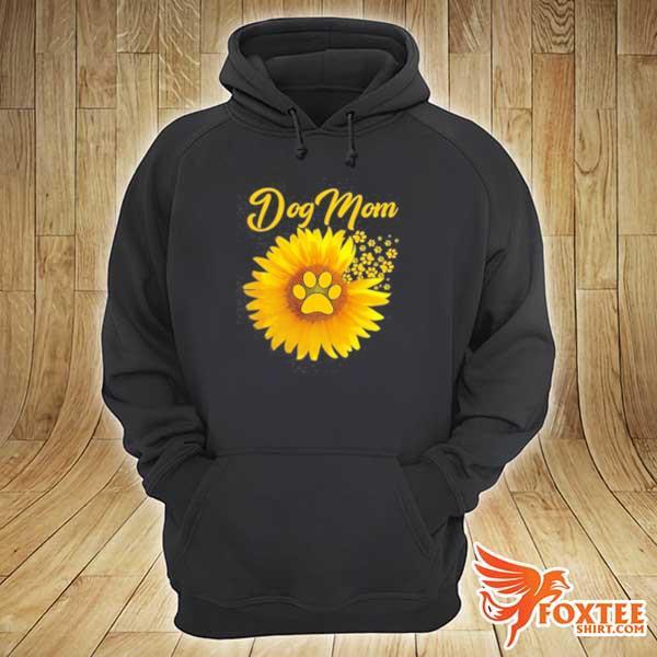 2020 dog mom shirt amazing dog mom sunflower dog paw sweats hoodie