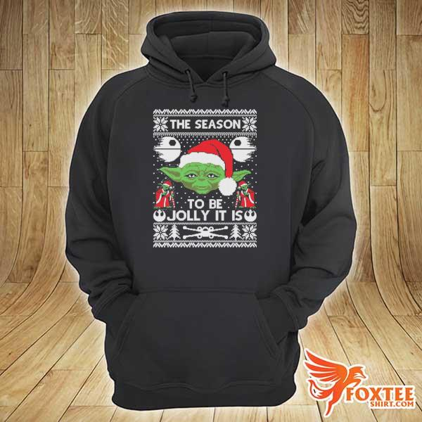 2020 the season to be jolly it is yoda ugly christmas sweats hoodie