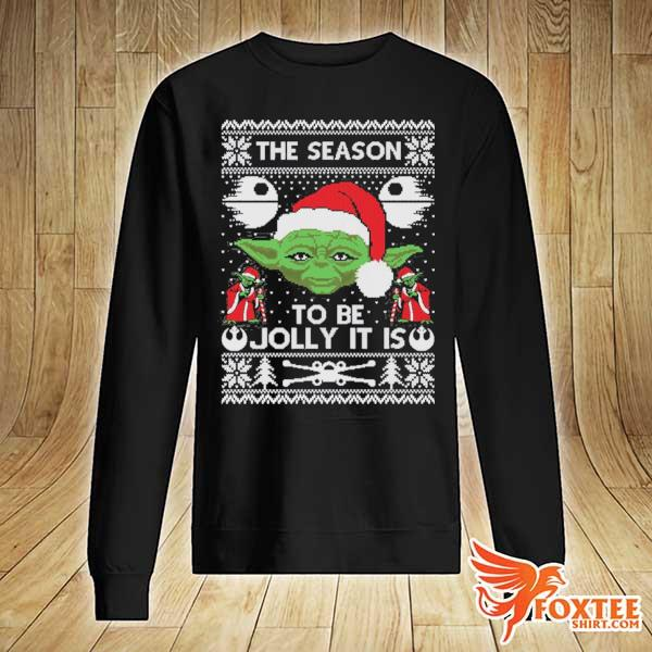 2020 the season to be jolly it is yoda ugly christmas sweats sweater