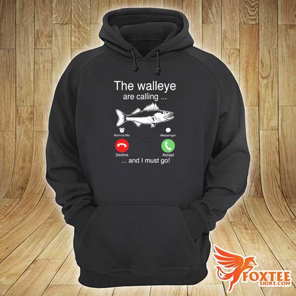 2020 the walleye are calling and i must go fish sweats hoodie