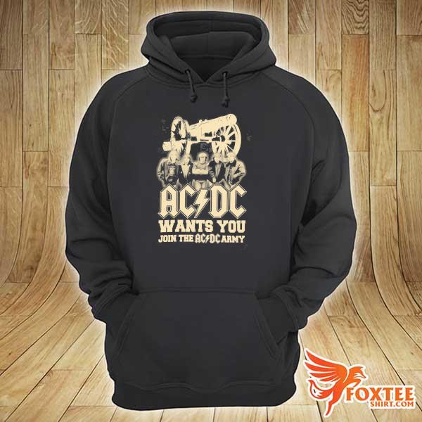 Original ac dc wants you join the ac dc army sweats hoodie