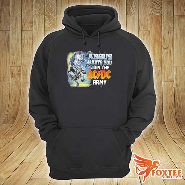 Original angus wants you join the ac dc army sweats hoodie