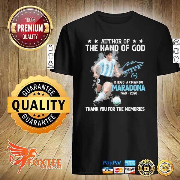 Original author of the hand of god diego armando maradona 1960 - 2020 signature thank you for the memories sweatshirt