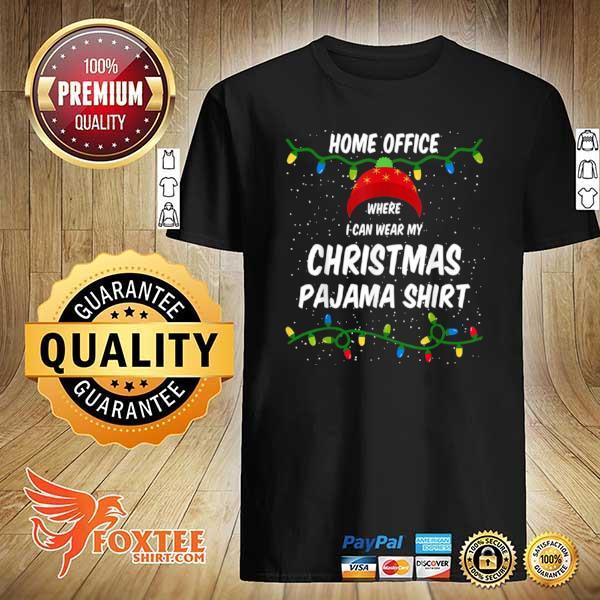 2020 home office where i can wear my christmas pajama lights sweatshirt