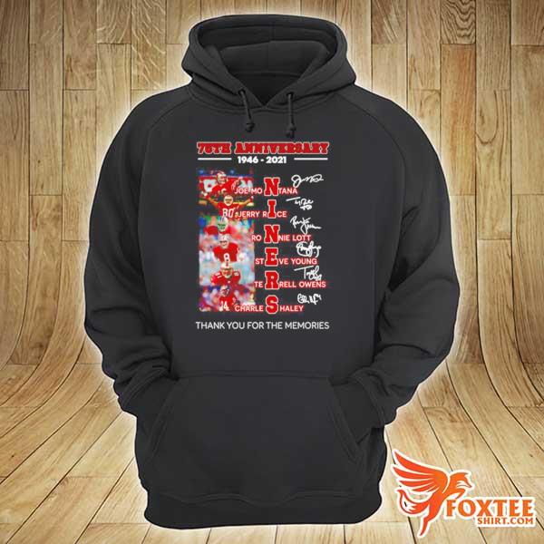 75th Anniversary 1946 2021 Niners Signatures Thank You For The Memories s hoodie