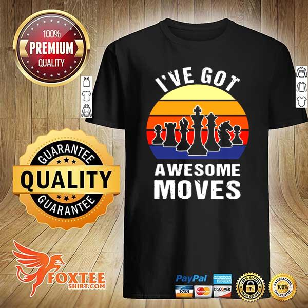 Chess Play Classic I've Got Awesome Movies Vintage Retro shirt