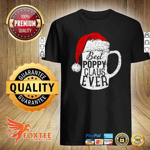 Original best poppy claus ever beer lover sweatshirt