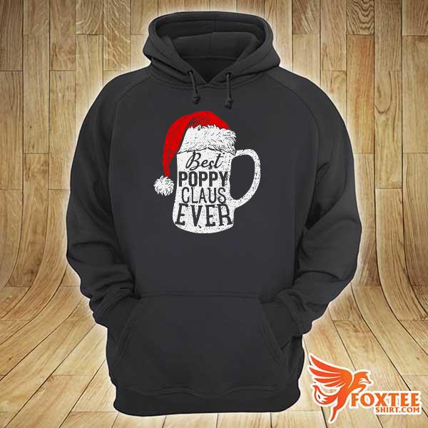 Original best poppy claus ever beer lover sweats hoodie