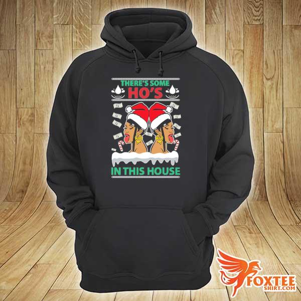 Original cardi b megan there's some ho's in this house christmas sweats hoodie