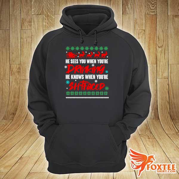 Original he sees you when drinking he knows when you're xmas ugly sweats hoodie