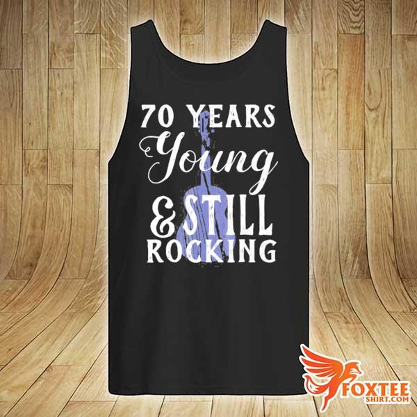 70 years old still rocking guitar for 70th birthday s tank-top