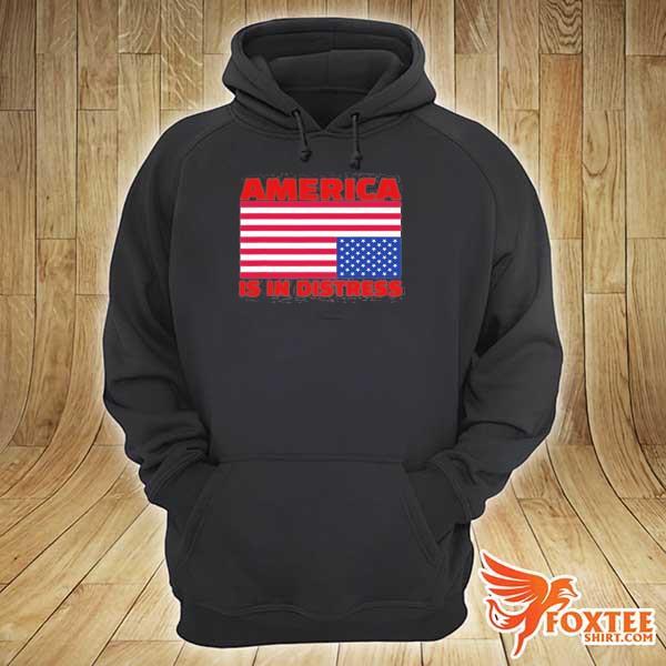 America is in distress. upside down American flag s hoodie