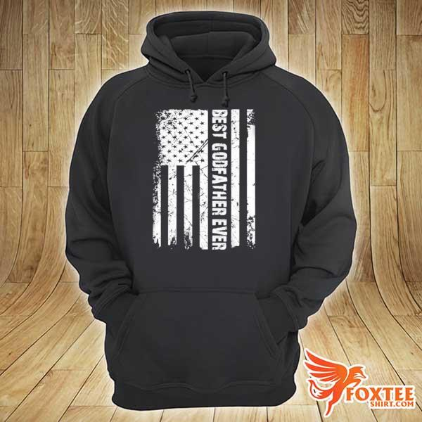 Best godfather ever American flag fathers day gift s hoodie